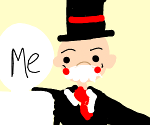 you are monopoly man's friend