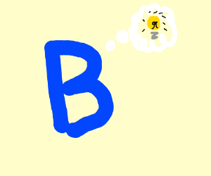 A b has an idea!