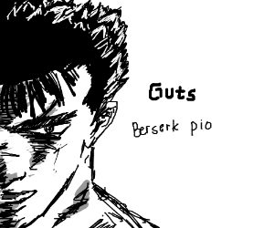 Guts (Berserk) PIO