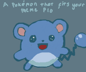 A Pokémon that fits your theme PIO