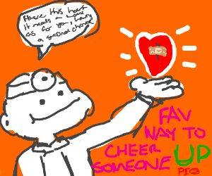Favorite Way To Cheer Someone Up Pio Drawing By Imdrawinghere