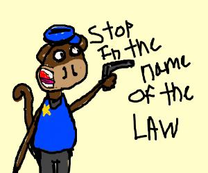 Monkey Cop Stops You
