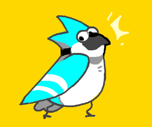 Mordecai, but he's an actual bird
