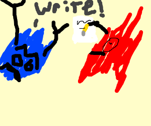 Blue telling red to jUST WRITE