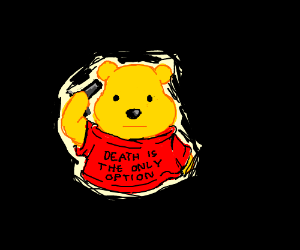winnie the pooh, but everyone is dead inside