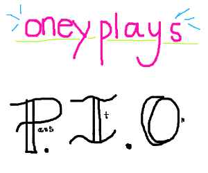 oney plays (PIO)