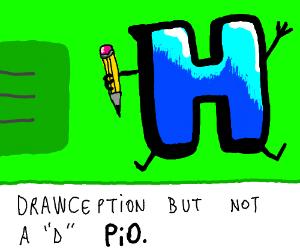 Drawception but not a D (P.I.O)