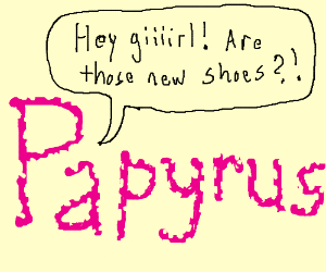 Papyrus is female?