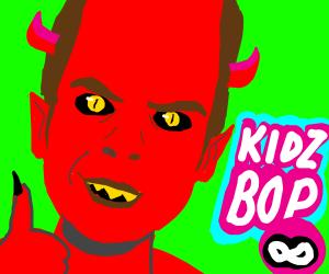 The Devil Listens To KIDZBOP