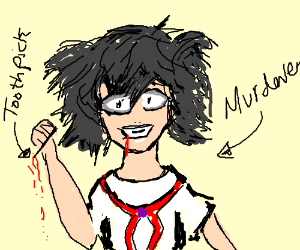 angry yandere murders with a toothpick
