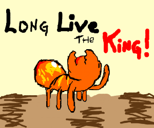 """Ant does """"Long live the king"""""""