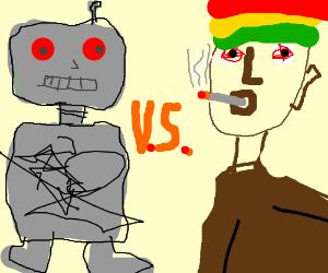 Robot vs. Rastaman
