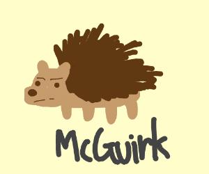 McGuirk the hedghehog