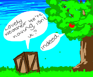 Box talking about the weather with a tree