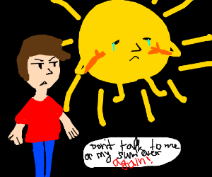 DON'T TALK TO ME OR MY SUN EVER AGAIN : <