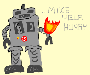 Robot needs Mikes help