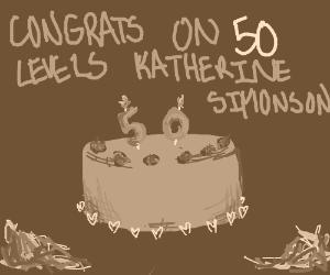 congrats on 50 levels Katherine Simonson