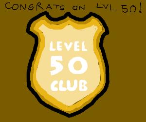 Congrats on lvl. 50, Katherine Simonson!