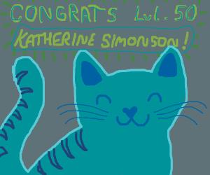 Katherine Simonson Level 50!