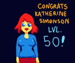 Congrats Katherine Simonson on lvl 50!