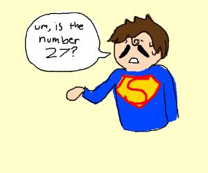 superman guesses 27