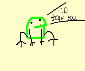A frog saying no thankyou