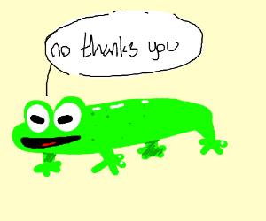 Sqished frog ''no thanks you''