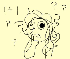 girl looking dumb cos she dont knowwhat 1+1is