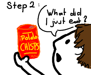 Step 1: Eat A Potato Chisp
