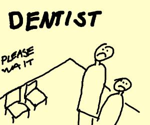 Waiting at the dentist
