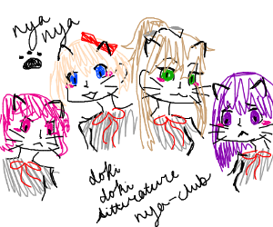 the ddlc girls but they have cats