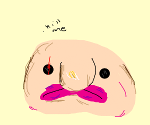 Just A Blobfish
