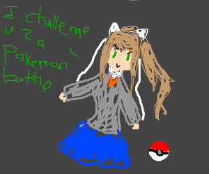 Pokemon Trainer Monika Challanges You (DDLC)