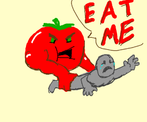 Tomato wants to be eaten