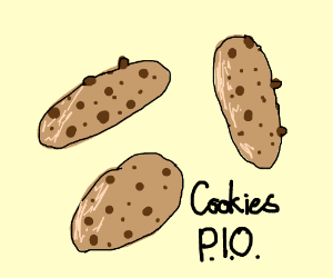 Cookies!!!!   P.I.O. (pass it on)