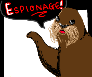 A walrus saying: Espionage