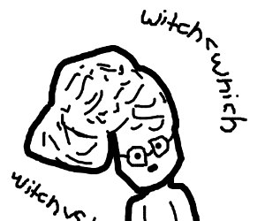 big brain meme, witch < which