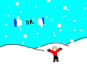 ya like snow?