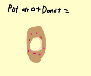 potato + donut = ???
