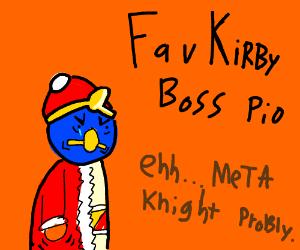 Favourite Kirby Boss PIO