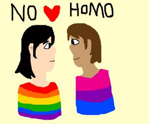 gay(btw that's a lil gay, no homo)