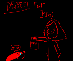 Deepest fear PIO (the dark)