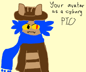 Your Avatar as Cyborg P.I.O.