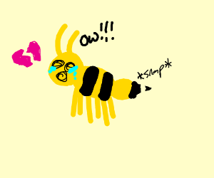 The bee is broken hearted b/c its sting broked
