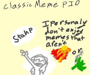 Classic meme PIO