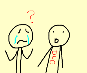 Man questioning his friend Dug while crying