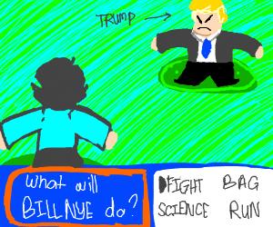 Bill Nye encounters a wild Trump!