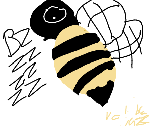 """""""BZZZZZZ"""" said the enormous bee."""