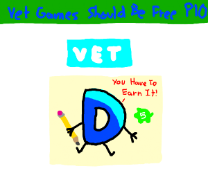 Vet Games should be FREE! (PIO)