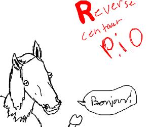 reverse centaur pio
